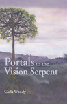 Portals to the Vision Serpent