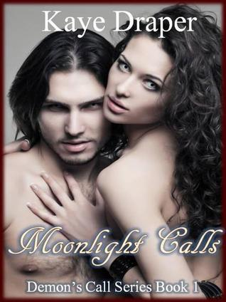Moonlight Calls (Demon's Call #1)