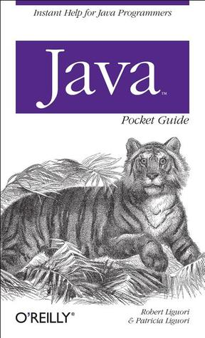 Java Pocket Guide (O'Reilly Pocket Reference)