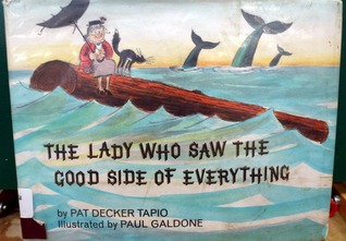 The Lady Who Saw the Good Side of Everything