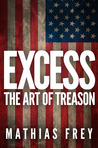 EXCESS - The Art of Treason