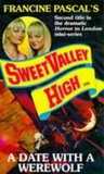 A Date with a Werewolf (Sweet Valley High, #105)