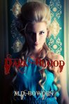 Dark Blood (The Two Vampires, #2)