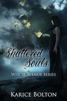 Shattered Souls (Witch Avenue, #4)