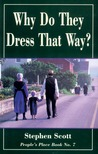 Why Do They Dress That Way? (People's Place, #7)