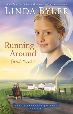 Running Around (And Such) by Linda Byler