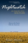 Nightwatch: Alone on the Prairie With the Hutterites