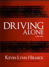 Driving Alone: A Love Story