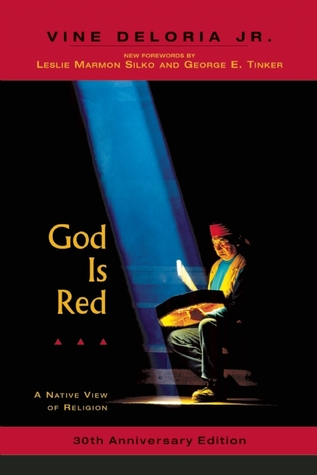 God Is Red: A Native View of Religion, 30th Anniversary Edition