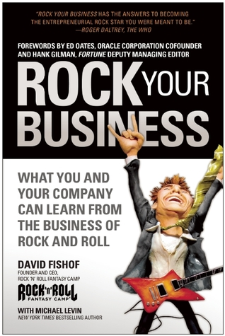 Rock Your Business by David Fishof