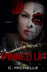 Pinned Up (Pinned Up Trilogy, #1)
