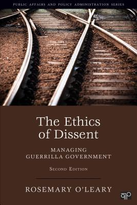 The Ethics of Dissent: Managing Guerilla Government