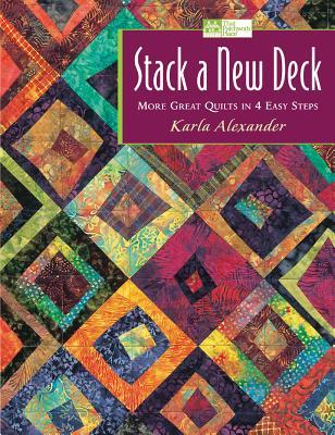 Stack a New Deck by Karla Alexander