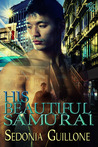 His Beautiful Samurai (Genjin/Holmes Mysteries, #1)