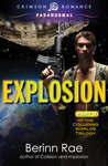 Explosion (Colliding Worlds Trilogy, #3)