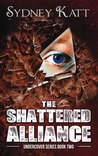 The Shattered Alliance (Undercover #2)