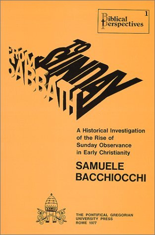 From Sabbath To Sunday: A Historical Investigation Of The Rise Of ...