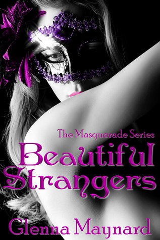 Beautiful Strangers (The Masquerade Series, #1)
