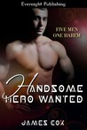 Handsome Hero Wanted (Handsome Heroes #1)
