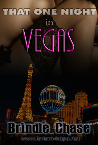 That One Night in Vegas by Brindle Chase