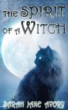 The Spirit of a Witch (The Briley Witch Chronicles #1)
