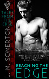 Reaching the Edge (Tales from the Edge, #1)