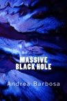 Massive Black Hole by Andrea Barbosa
