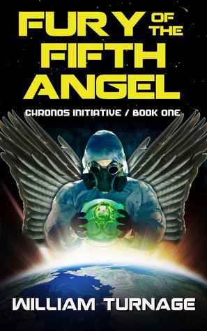 Fury of the Fifth Angel (Chronos Initiative, #1)