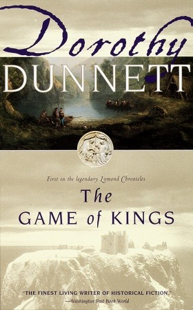 The Game of Kings by Dorothy Dunnett