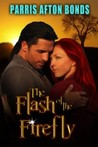 The Flash of the Firefly