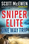 One-Way Trip (Sniper Elite, #1)