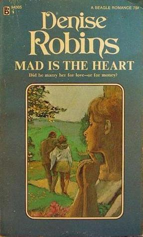 Mad Is the Heart