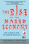 The Rise of the Naked Economy by Ryan Coonerty