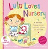 Lulu Loves Nursery