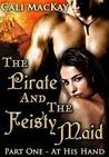 At His Hand (The Pirate and the Feisty Maid, #1)