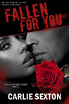 Fallen for You (The Killer Next Door, #1)