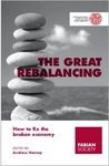 The Great Rebalancing - How to fix the broken economy