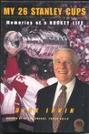 My 26 Stanley Cups: Memories of a Hockey Life