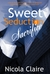 Sweet Seduction Sacrifice by Nicola Claire