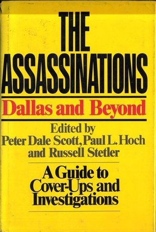 The Assassinations: Dallas and Beyond: A Guide to Cover-ups and Investigations