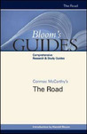 Cormac McCarthy's The Road (Bloom's Guides)