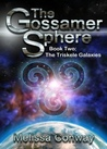 The Triskele Galaxies (The Gossamer Sphere, #2)