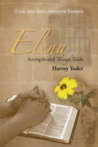 Elena: Strengthened Through Trials