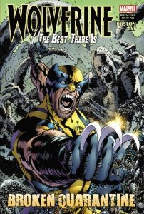 Wolverine: The Best There Is: Broken Quarantine (Wolverine: The Best There Is #2)