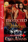 Protected By Wolves (Shape-Shifter Clinic, #4)