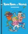 Superstars (Tom-Tom et Nana #22)