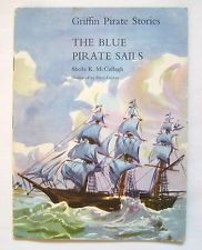 The Blue Pirate Sails (Griffin Pirate Stories Series 1 Book 2)
