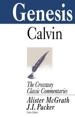 Genesis (The Crossway Classic Commentary Series)