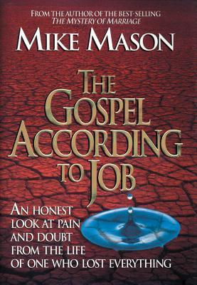 The Gospel According to Job by Mike Mason