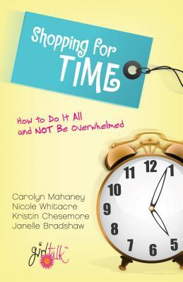 Shopping for Time by Carolyn Mahaney